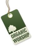 organic-worship-tag